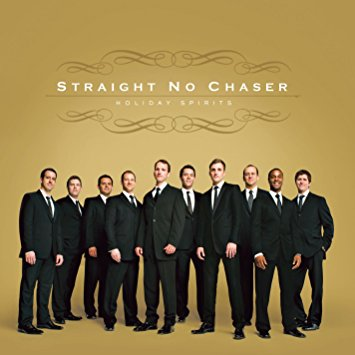 Straight No Chaser at State Theatre