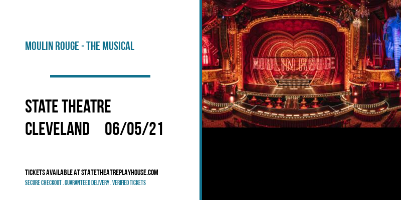 Moulin Rouge - The Musical [POSTPONED] at State Theatre