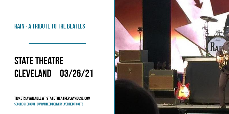 Rain - A Tribute to The Beatles [POSTPONED] at State Theatre